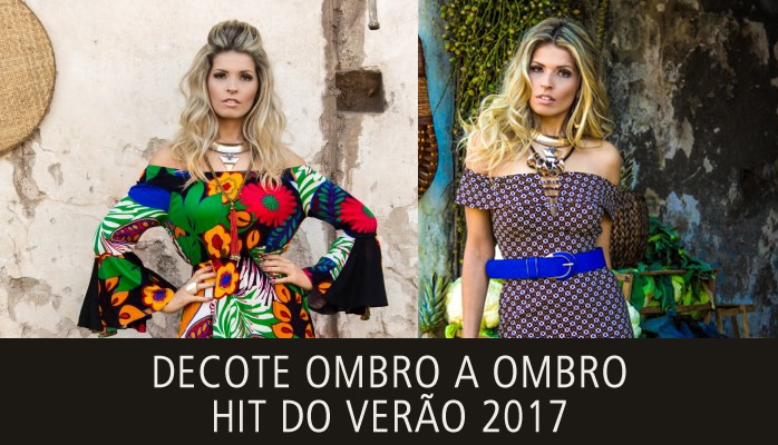 Decote Ombro a Ombro - Hit para o Verao 2017 - The Best Brand